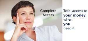 complete access to your money